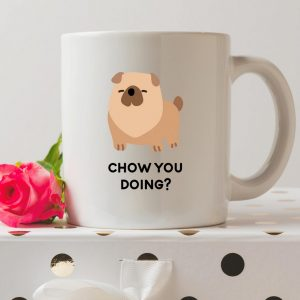 Sip your favourite tea or coffee with the Chow You Doing Coffee Mug that makes a fantastic present or a little treat for yourself.