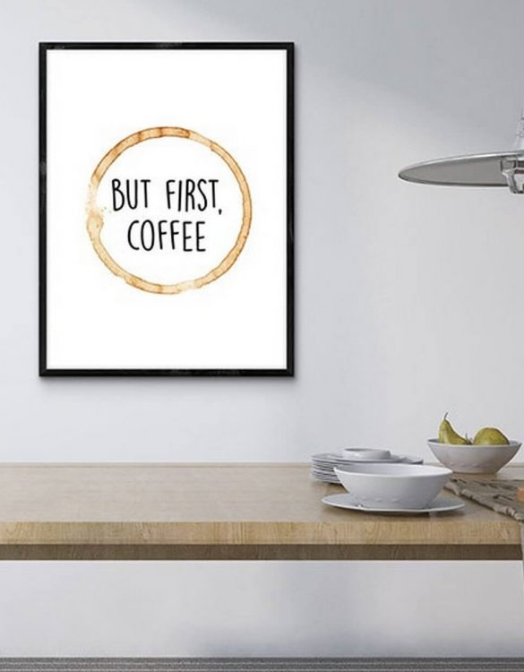 Perfect for any room in the home, the Home Wall Poster - But First, Coffee is a great piece of daily inspiration for your walls.