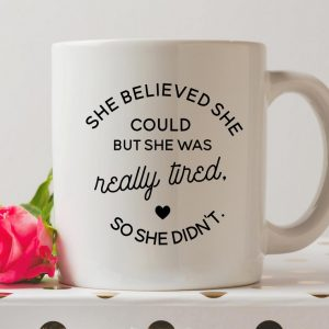 Sip your favourite tea or coffee with the She Believed She Could Coffee Mug that makes a fantastic present or a little treat for yourself.