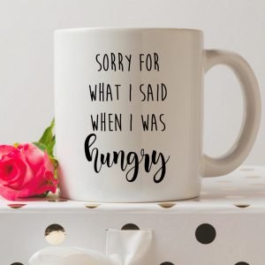 Sip your favourite tea or coffee with the Sorry For What I Said When I Was Hungry Coffee Mug that makes a fantastic present or a little treat for yourself.