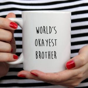 Sip your favourite tea or coffee with the World's Okayest Brother Coffee Mug that makes a fantastic present or a little treat for yourself.
