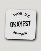 Sip your favourite tea or coffee with the World's Okayest Brother Mug that makes a fantastic present or a little treat for yourself.
