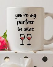Sip your favourite tea or coffee with the You're My Partner In Wine Coffee Mug that makes a fantastic present or a little treat for yourself.