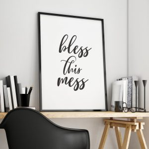 Perfect for any room in the home, the Home Wall Poster - Bless This Mess is a great piece of daily inspiration for your walls.