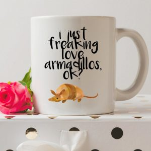 Sip your favourite tea or coffee with the 'I Just Freaking Love Armadillos, Ok?' - Coffee Mug that makes a fantastic present or a little treat for yourself.