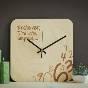 With a sophisticated and functional look, the Whatever I'm Late Anyway - Wooden Wall Clock will add an element of starry spirit to any room.